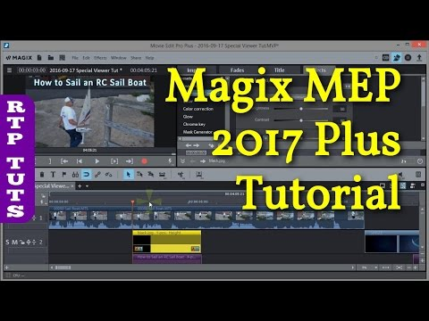 Magix Movie Edit Pro 2017 PLUS Tutorial for the Beginner (All steps to make YouTube videos)