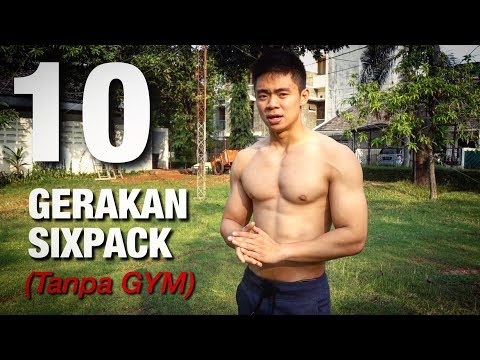 10 GERAKAN  MEMBENTUK SIXPACK TANPA GYM ! (Home Workout)