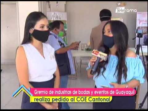 Gremios de industrias de bodas y eventos de Guayaquil realiza pedido al COE Cantonal