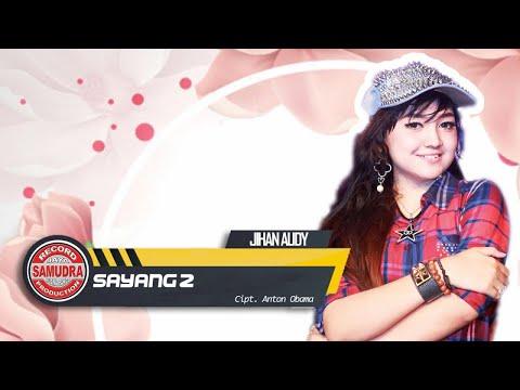 Download Lagu Jihan Audy - Sayang 2 (Official Music Video) Music Video