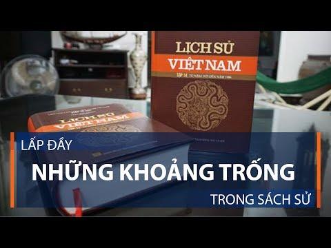Bộ sử Việt đồ sộ nhất: Lấp đầy khoảng trống | VTC1 - Thời lượng: 3 phút, 25 giây.