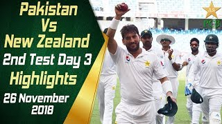 Pakistan Vs New Zealand | Highlights | 2nd Test Day 3 | 26 November 2018 | PCB