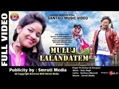 Video New Santali Video Song Muluj Landatem Full Video 2018 download in MP3, 3GP, MP4, WEBM, AVI, FLV January 2017