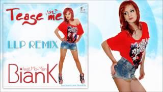 BianK feat. Mo Man- Tease Me ( LLP Radio Remix)