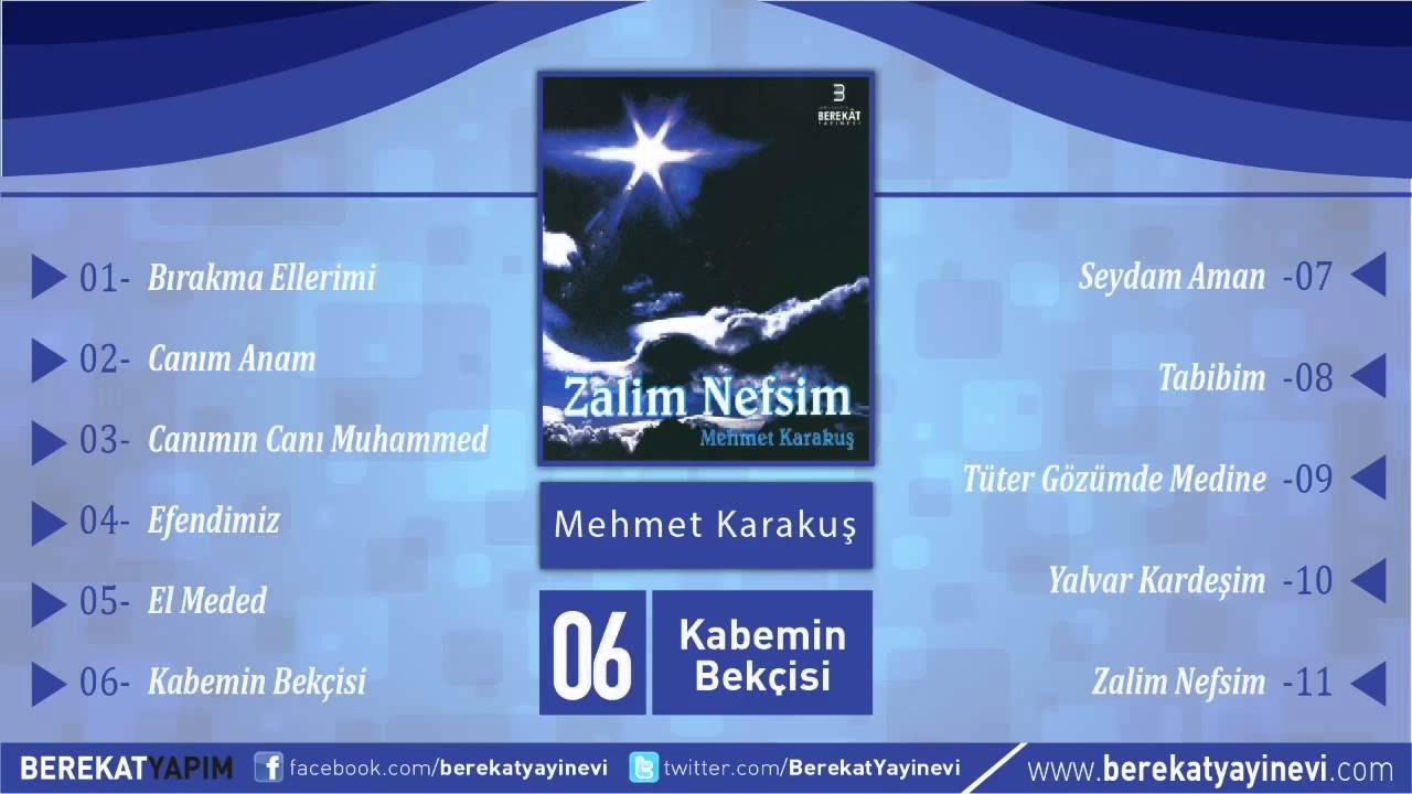 Mehmet Karakuş – Kabenin Bekçisi Sözleri