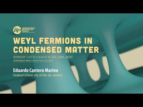 Bosonization of Weyl Fermions - Eduardo Cantera Marino