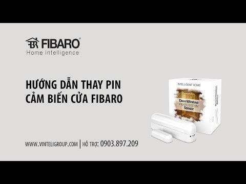 Hướng dẫn thay pin cảm biến cửa Fibaro