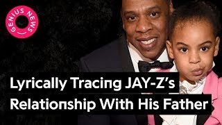 How JAY-Z's Lyrics Went From Hating His Father To Respecting Him | Genius News