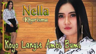 Video Nella Kharisma - KOYO LANGIT AMBI BUMI   |   Official Video MP3, 3GP, MP4, WEBM, AVI, FLV November 2018