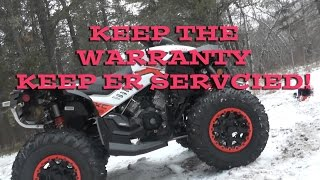 11. Keep Er Serviced! Keep Your Warranty! Canam Renegade XXC 2016