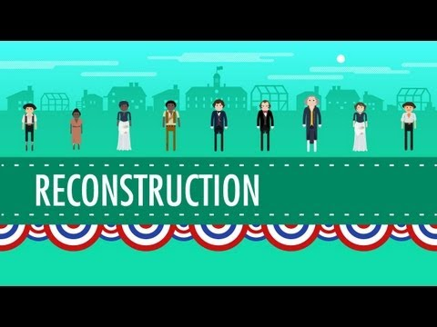 reconstruction - In which John Green teaches you about Reconstruction. After the divisive, destructive Civil War, Abraham Lincoln had a plan to reconcile the country and make...