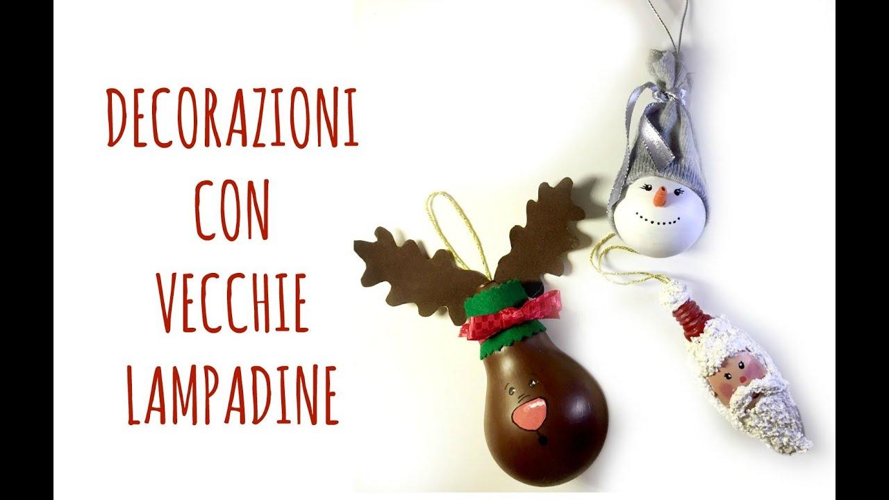 LAMPADINE DI NATALE ♥ Sfere natalizie con lampadine riciclate ♥ VIDEOTUTORIAL