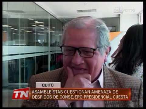 Asambleístas cuestionan amenaza de despidos de consejero presidencial Cuesta