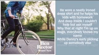 The Men That Drive Me Places Lyrics - Ben Rector