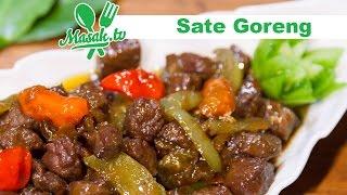 Sate Goreng, Kreasi Nikmat Mengolah Daging Sapi