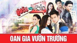 Video [Thái Drama 215] Oan Gia Vườn Trường / Koo Prab Chabab Hua Jai   Thunwa Suriyajak MP3, 3GP, MP4, WEBM, AVI, FLV November 2018