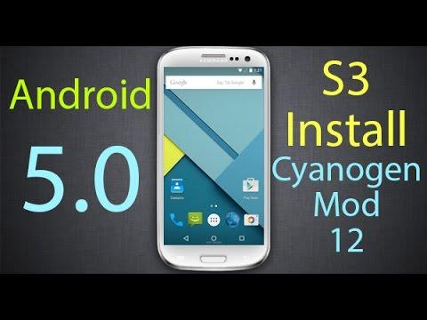 CyanogenMod 12 Android 5.0 Lollipop ROM Samsung Galaxy S3