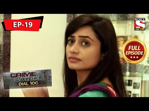 Crime Patrol Dial 100 - ক্রাইম প্যাট্রোল - Bengali - Full Episode 19 - 27th March, 2019
