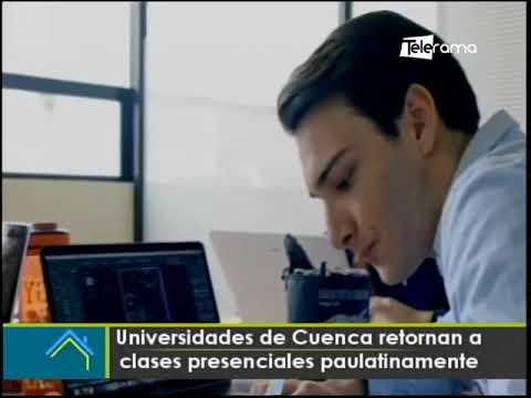 Universidad de Cuenca retornan a clases presenciales paulatinamente