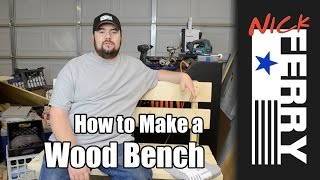 How To Make A Bench (ep28)