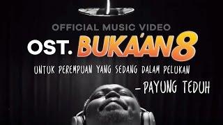 Payung Teduh - Untuk Perempuan Yang Sedang Dalam Pelukan - OST. BUKAAN 8  (Official Music Video) Video