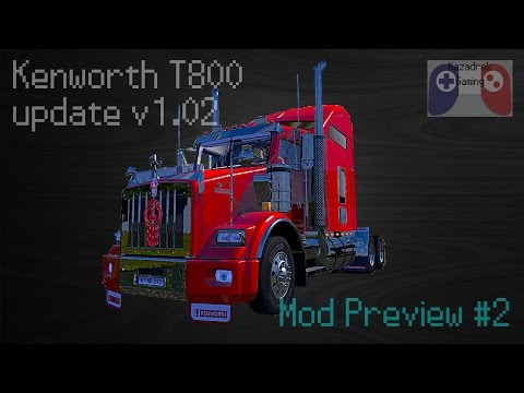 Kenworth T800 update v1.02