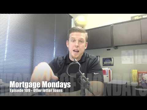 Offer letter loans | Mortgage Mondays #109