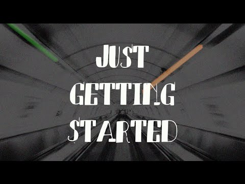 Just Getting Started Lyric Video
