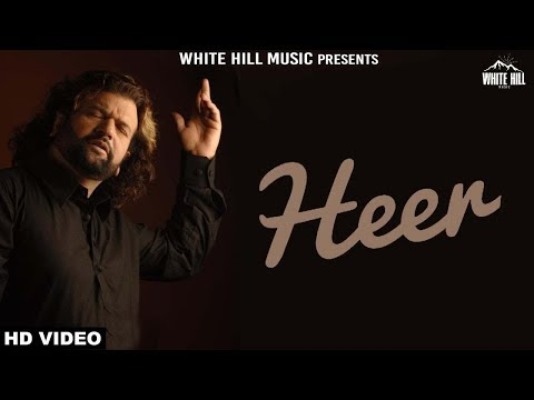 Heer (Full Song) Hans Raj Hans | New Punjabi Song 2018 | White Hill Music