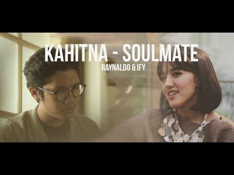 Kahitna - Soulmate cover feat Ify Alyssa