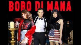 TERBARU OFFICIAL MUSIC VIDEO BOBO DIMANA (Dato Sri Aliff Syukri ,Nur Sajat , Lucinta luna)