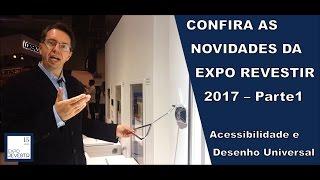 Novidades Expo Revestir 2017 (Parte 1)