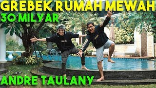 Video GREBEK RUMAH 30 Miliar Andre Taulany? #AttaGrebekRumah #GrebekYangOriginal MP3, 3GP, MP4, WEBM, AVI, FLV Januari 2019