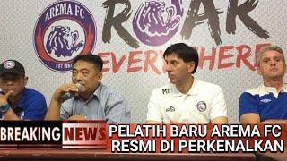 Video RESMI!! Pelatih Baru Arema FC 'MILAN PETROVIC'Resmi Diperkenalkan MP3, 3GP, MP4, WEBM, AVI, FLV Juli 2018