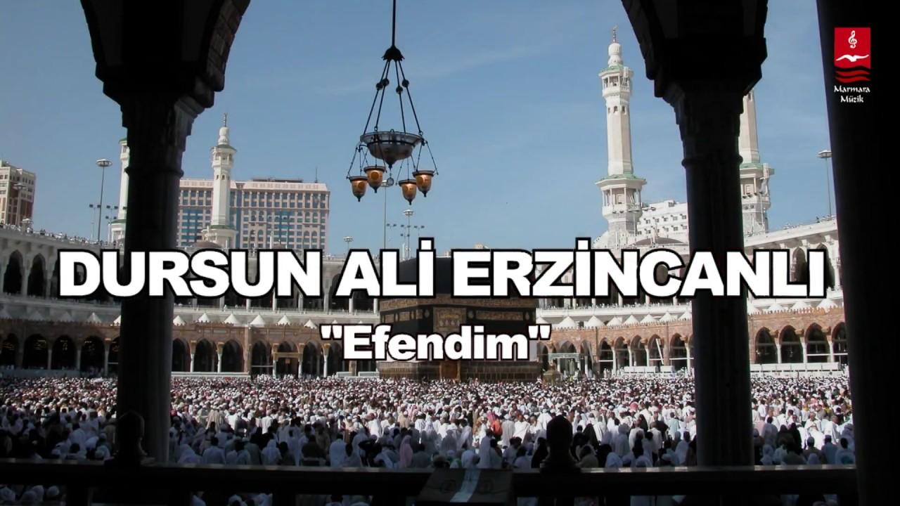 Dursun Ali Erzincanlı – Alemler Yaratıldı Hürmetine Efendim Sözleri