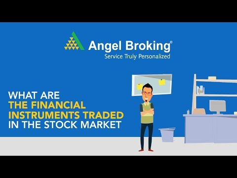 What are the financial instruments traded in the Stock Market?