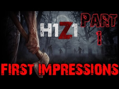 H1Z1 Gameplay Part 1 - First Impressions (PC)
