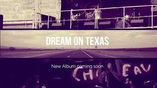 Video Dream on Texas new album