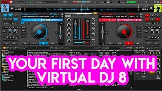 Video Your First Day With Virtual DJ 8 - Tutorial for new DJs MP3, 3GP, MP4, WEBM, AVI, FLV Mei 2019