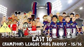 Last 16 SONG! UEFA Champions League 2015/2016 Intro Parody (Cartoon)