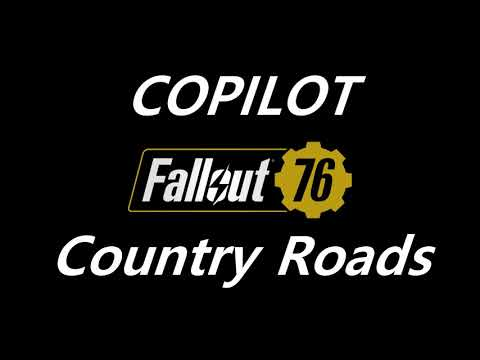 COPILOT - Country Roads, Take Me Home (Fallout 76 Trailer Song)