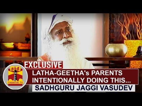 EXCLUSIVE--Latha-and-Geethas-Parents-intentionally-doing-this--Sadhguru-Jaggi-Vasudev