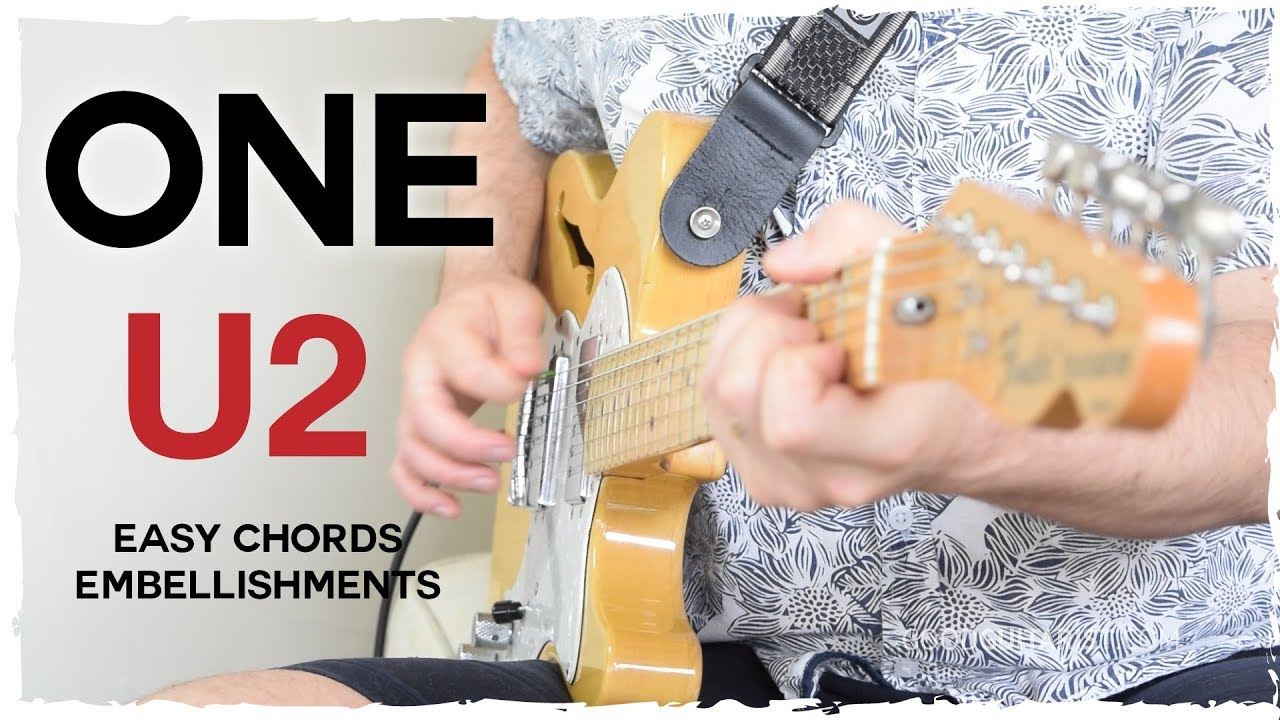 """One"" by U2 – Guitar Tutorial 