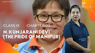Class IX English (Course book) Chapter 9: N. Kunjarani Devi (The Pride of Manipur)