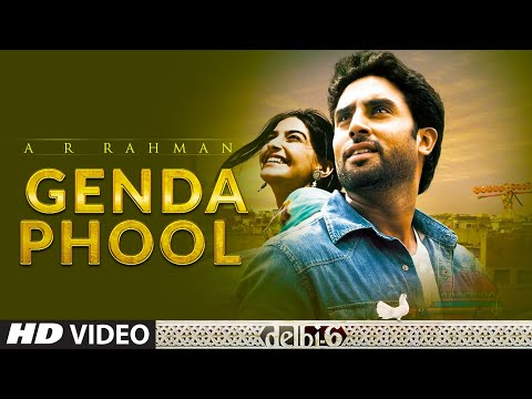 A R Rahman : Genda Phool Full Song  | Delhi 6 | Abhishek Bachchan, Sonam Kapoor,