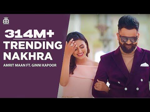 Trending Nakhra (Full Video) | Amrit Maan ft. Ginni Kapoor | Intense || Latest Songs 2018 (видео)