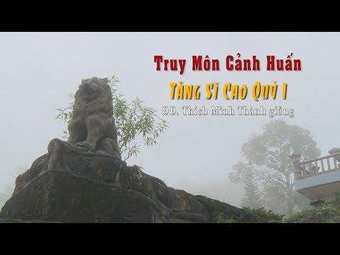Truy Môn Cảnh Huấn - Tăng Sĩ Cao Quý 1