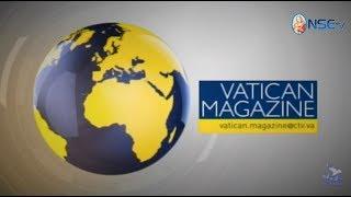 VATICAN MAGAZINE 23-06-2017