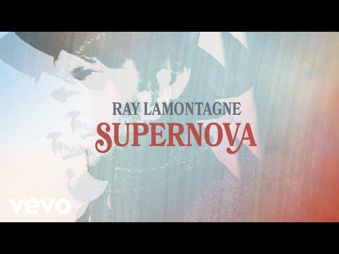 Ray LaMontagne - Supernova (Audio)