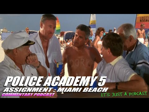 Police Academy 5 Mission Miami Beach Full Feature Film Commentary Podcast #Podcast